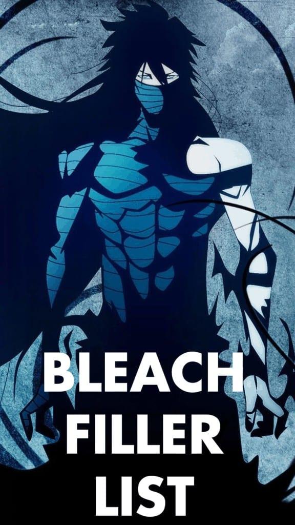 Bleach Filler List