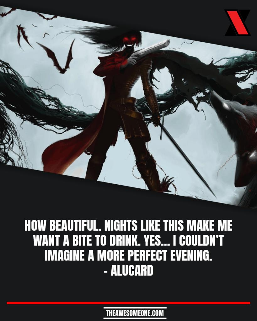 Alucard Quotes