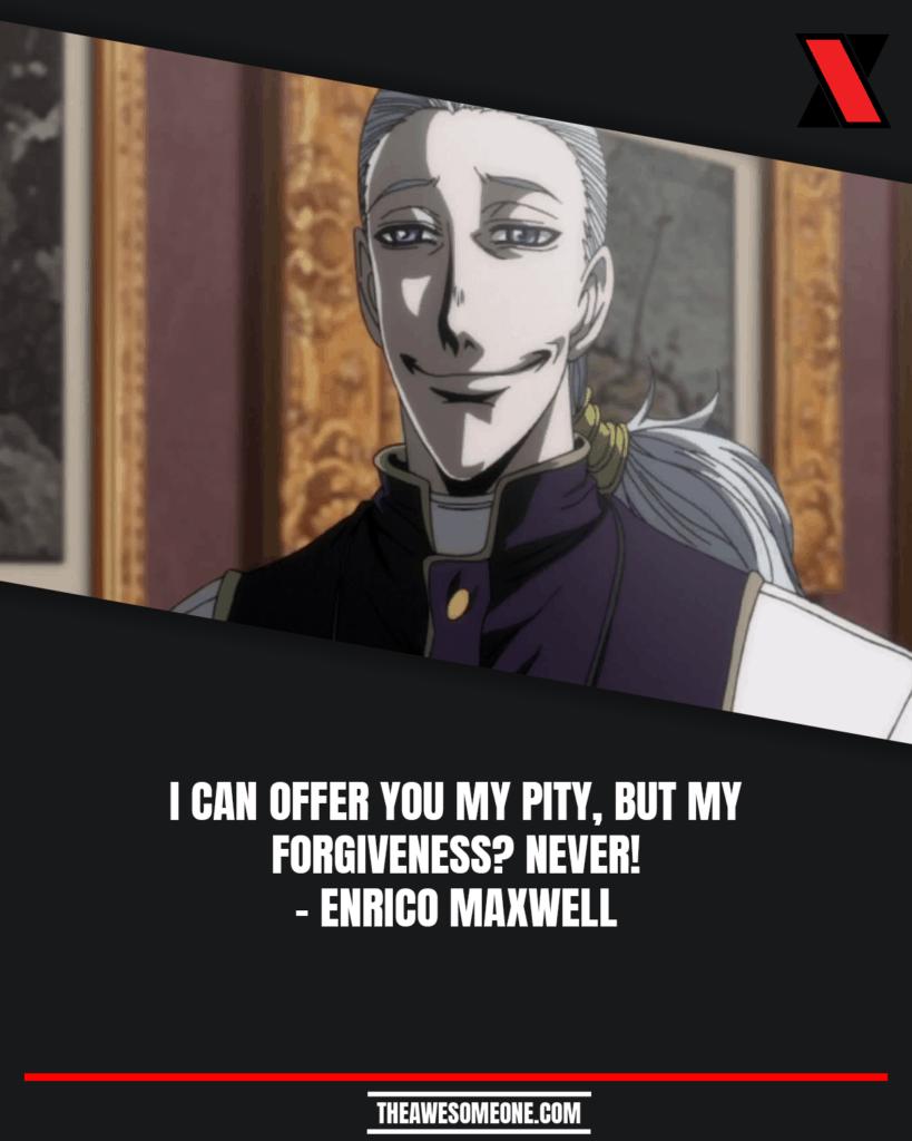Enrico Maxwell Quotes