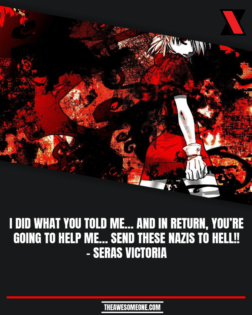 Seras Victoria Quotes