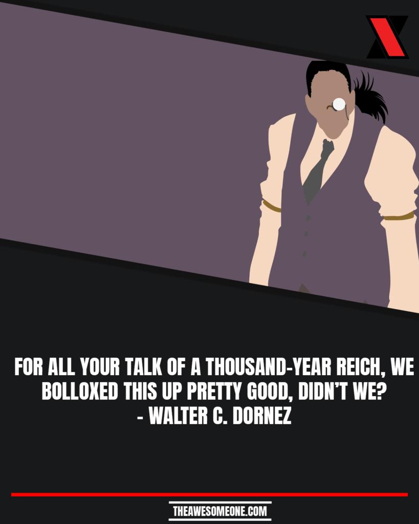 Walter C. Dornez Quotes