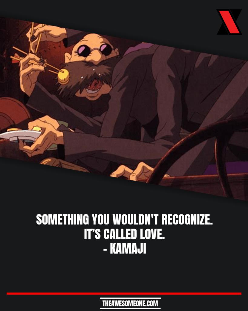 Spirited Away Quotes Kamaji