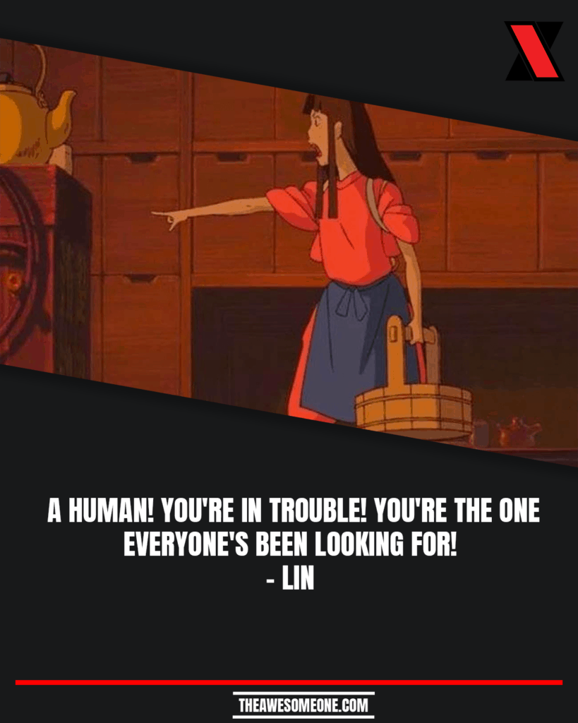 Spirited Away Quotes Lin
