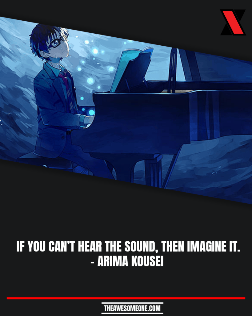 Your Lie In April Quotes Arima Kousei