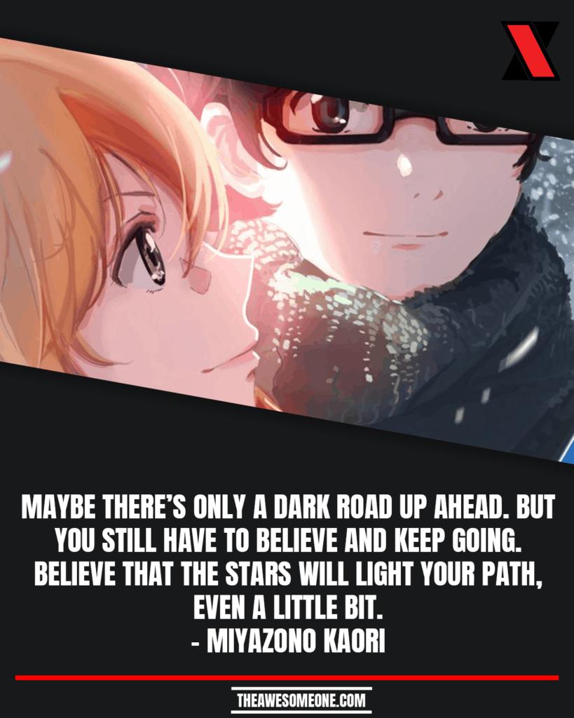 Your Lie In April Quotes Miyazono Kaori