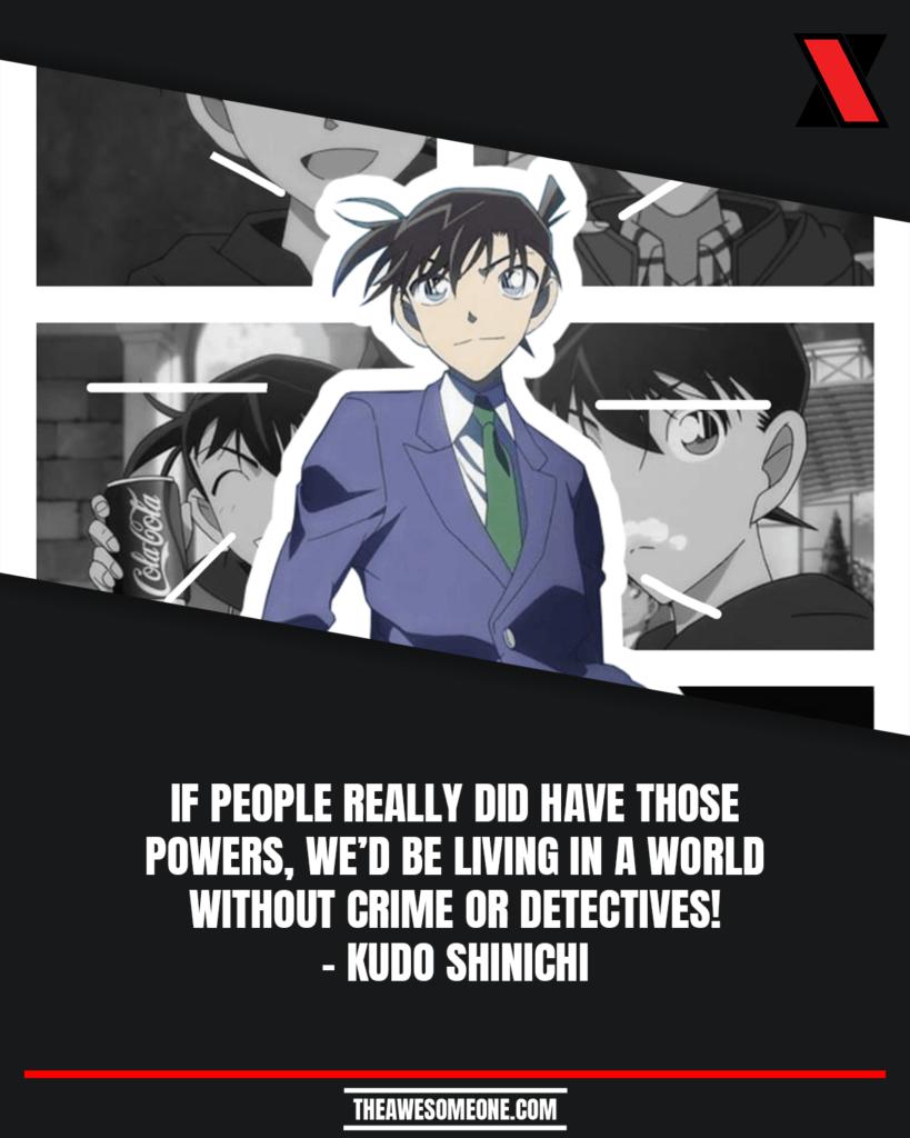 Detective Conan Quotes Kudo Shinichi
