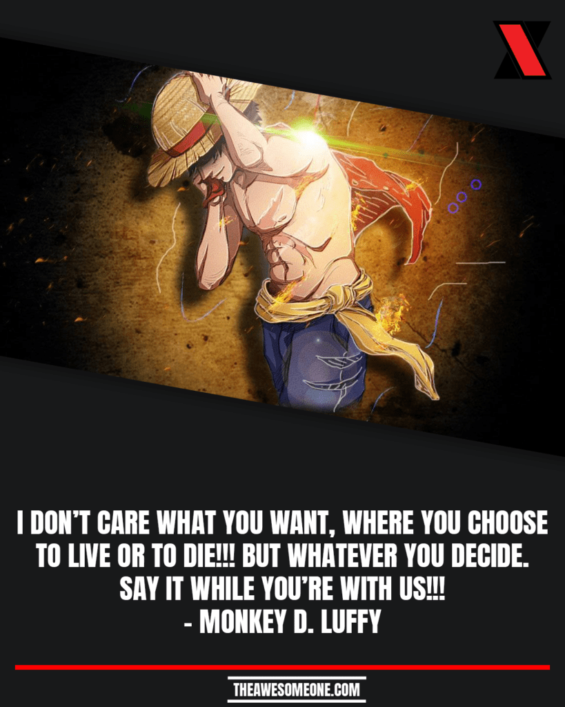 One Piece Quotes Monkey D. Luffy