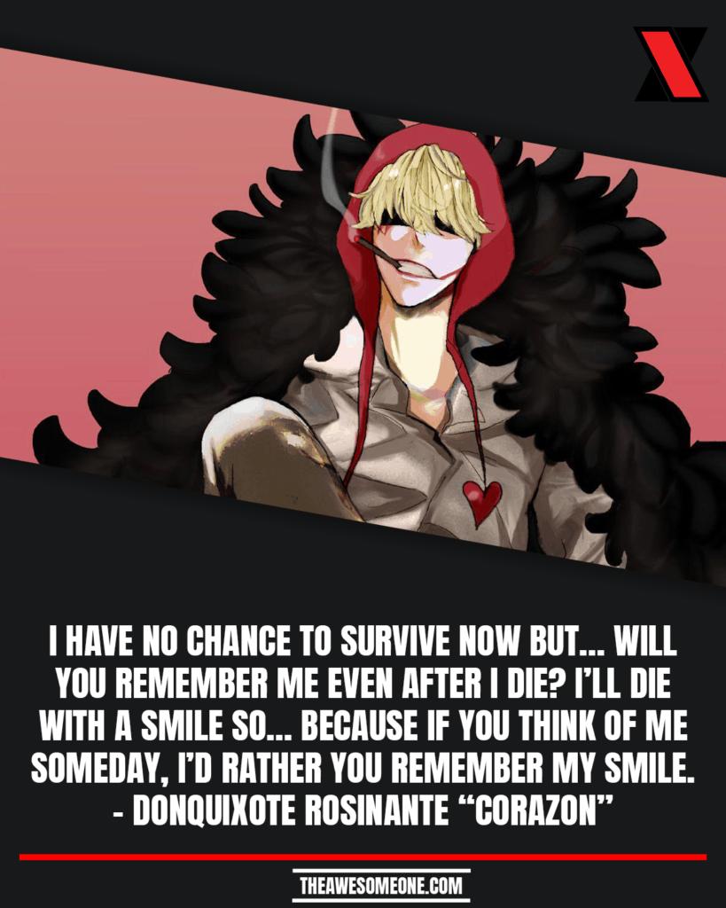"One Piece Quotes Donquixote Rosinante ""Corazon"""